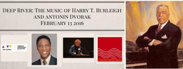 Deep River- The music of Harry T. Burleighand antonin Dvorak